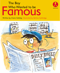 Boy Who Wanted to be Famous