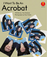 I Want to be an Acrobat