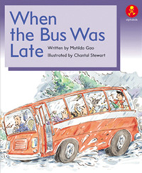 When the Bus Was Late