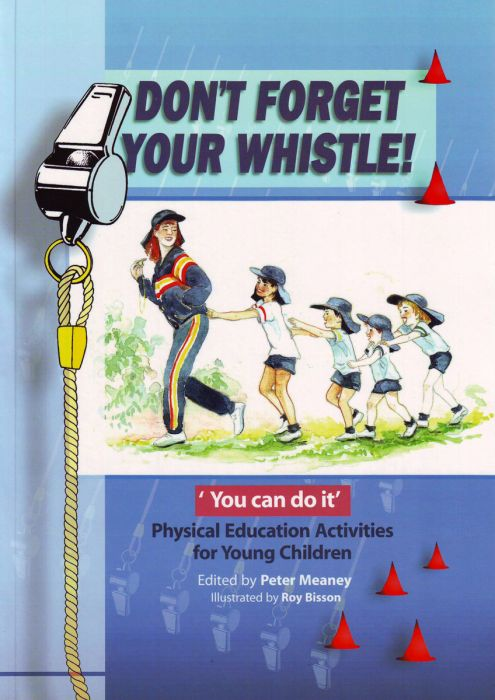 Don't Forget Your Whistle!