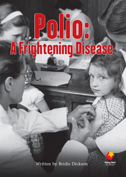 Polio: A Frightening Disease