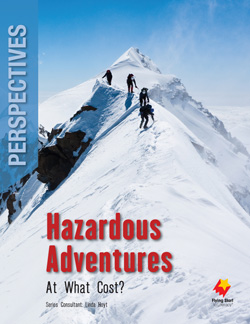 Hazardous Adventures: At What Cost?