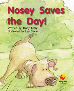 Nosey Saves The Day