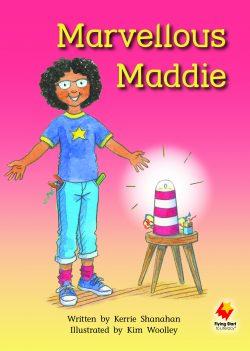 Marvellous Maddie