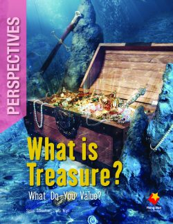 What is Treasure? What Do You Value?