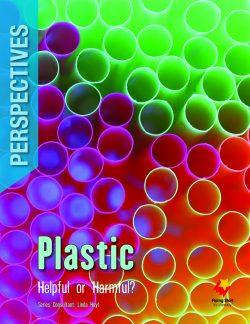 Plastic: Helpful or Harmful?
