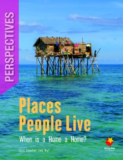 Places People Live: When is a Home a Home?